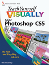 Teach Yourself VISUALLY Photoshop CS5 (eBook)