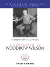 A Companion to Woodrow Wilson (eBook)