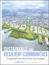 Sustainable and Resilient Communities (eBook): A Comprehensive Action Plan for Towns, Cities, and Regions