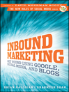 Inbound Marketing (eBook): Get Found Using Google, Social Media, and Blogs