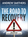 The Road to Recovery (eBook): How and Why Economic Policy Must Change