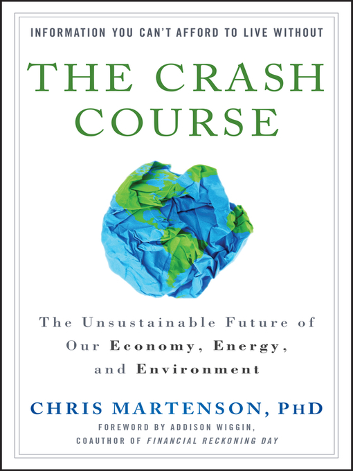 The Crash Course (eBook): The Unsustainable Future Of Our Economy, Energy, And Environment