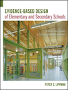 Evidence-Based Design of Elementary and Secondary Schools (eBook): A Responsive Approach to Creating Learning Environments