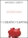 The Death of Capital (eBook): How Creative Policy Can Restore Stability