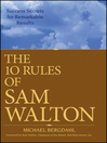 The 10 Rules of Sam Walton (eBook): Success Secrets for Remarkable Results
