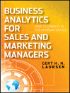 Business Analytics for Sales and Marketing Managers (eBook): How to Compete in the Information Age