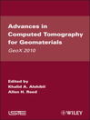 Advances in Computed Tomography for Geomaterials (eBook): GeoX 2010