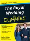 The Royal Wedding For Dummies (eBook)