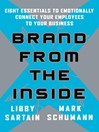 Brand From the Inside (eBook): Eight Essentials to Emotionally Connect Your Employees to Your Business