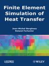 Finite Element Simulation of Heat Transfer (eBook)