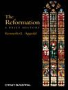 The Reformation (eBook): A Brief History