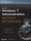 Microsoft Windows 7 Administration Instant Reference (eBook)