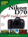 Nikon D70 Digital Field Guide (eBook)