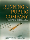 Running a Public Company (eBook): From IPO to SEC Reporting
