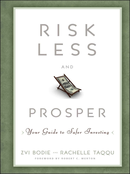 Risk Less and Prosper (eBook): Your Guide to Safer Investing