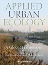 Applied Urban Ecology (eBook): A Global Framework