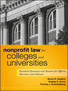 Nonprofit Law for Colleges and Universities (eBook): Essential Questions and Answers for Officers, Directors, and Advisors