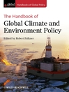 The Handbook of Global Climate and Environment Policy (eBook)
