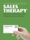 Sales Therapy (eBook): Effective Selling for the Small Business Owner