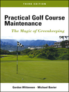 Practical Golf Course Maintenance (eBook): The Magic of Greenkeeping