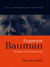 Zygmunt Bauman (eBook): Prophet of Postmodernity