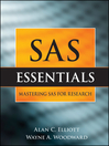 SAS Essentials (eBook): A Guide to Mastering SAS for Research