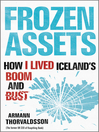 Frozen Assets (eBook): How I Lived Iceland's Boom and Bust
