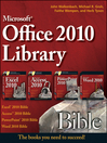 Office 2010 Library (eBook): Excel 2010 Bible, Access 2010 Bible, PowerPoint 2010 Bible, Word 2010 Bible