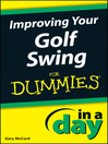 Improving Your Golf Swing In a Day For Dummies (eBook)