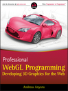 Professional WebGL Programming (eBook): Developing 3D Graphics for the Web