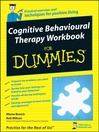 Cognitive Behavioural Therapy Workbook For Dummies® (eBook)
