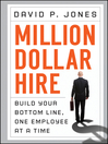 Million-Dollar Hire (eBook): Build Your Bottom Line, One Employee at a Time