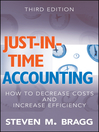 Just-in-Time Accounting (eBook): How to Decrease Costs and Increase Efficiency