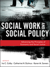 Social Work and Social Policy (eBook): Advancing the Principles of Economic and Social Justice
