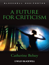 A Future for Criticism (eBook)