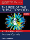 The Rise of the Network Society (eBook): The Information Age: Economy, Society, and Culture Volume I