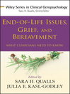 End-of-Life Issues, Grief, and Bereavement (eBook): What Clinicians Need to Know