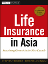Life Insurance in Asia (eBook): Sustaining Growth in the Next Decade