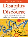 Disability and Discourse (eBook): Analysing Inclusive Conversation with People with Intellectual Disabilities