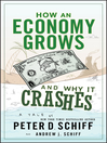 How an Economy Grows and Why It Crashes (eBook)