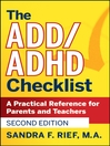 The ADD/ADHD Checklist (eBook): A Practical Reference for Parents and Teachers