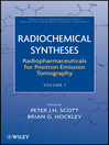 Radiochemical Syntheses, Radiopharmaceuticals for Positron Emission Tomography (eBook)