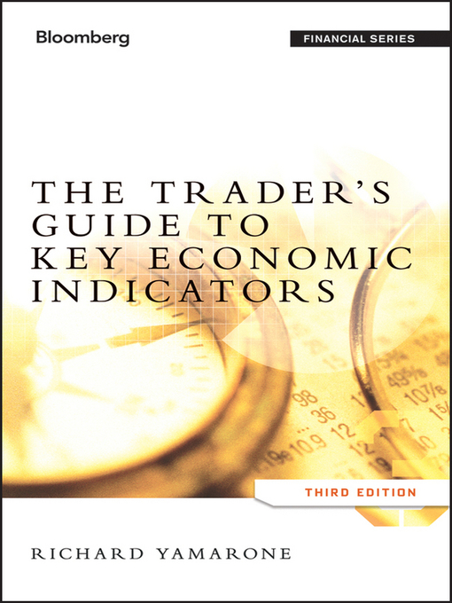 The Trader's Guide to Key Economic Indicators (eBook)
