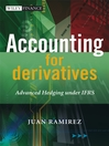 Accounting for Derivatives (eBook): Advanced Hedging under IFRS