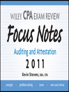 Wiley CPA Examination Review Focus Notes (eBook): Auditing and Attestation 2011