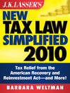 J.K. Lasser's New Tax Law Simplified 2010 (eBook): Tax Relief from the American Recovery and Reinvestment Act, and More