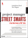 Project Manager Street Smarts (eBook): A Real World Guide to PMP Skills
