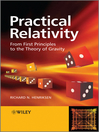 Practical Relativity (eBook): From First Principles to the Theory of Gravity