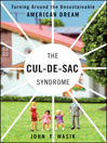 The Cul-de-Sac Syndrome (eBook): Turning Around the Unsustainable American Dream