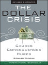 The Dollar Crisis (eBook): Causes, Consequences, Cures